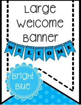 Free Welcome Banner (Bright Blue) Printable