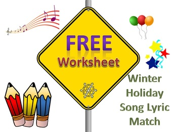Free: Music Worksheet: Winter Holiday Song Lyric Match G2 and Up