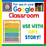 Free for Your Google Classroom - Retell Any Story