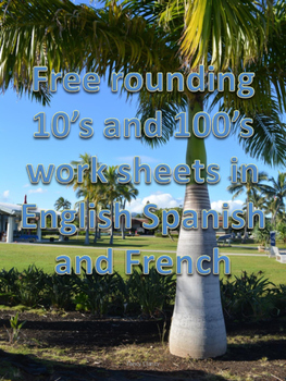 Free rounding 10's and 100's worksheets in English, Spanis