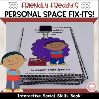 Friendly Freddy's Personal Space Fix-its!  Interactive Soc