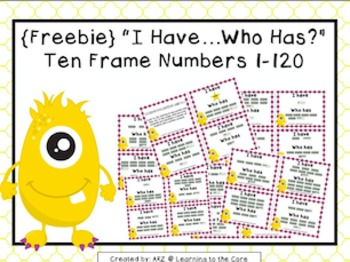 Ten Frames I have...Who Has?