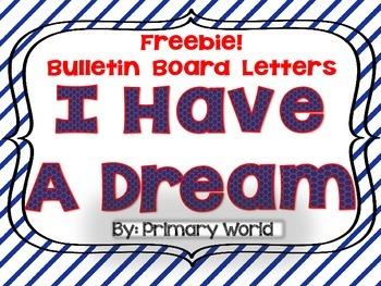 "Freebie!  Martin Luther King Bulletin Board Letters ""I Hav"