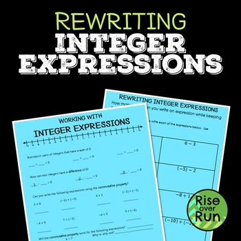 Rewriting Integer Expressions Activity + Guided Notes