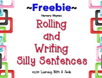 Silly, Silly Sentences! FREE Rolling & Writing Silly Sente