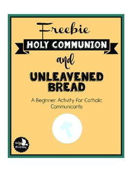 Freebie Unleavened Bread and Communion Activity
