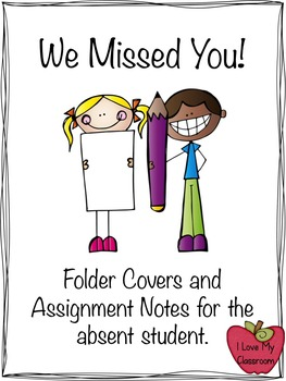 Freebie- We Missed You! {Folder Cover and Assignment Notes