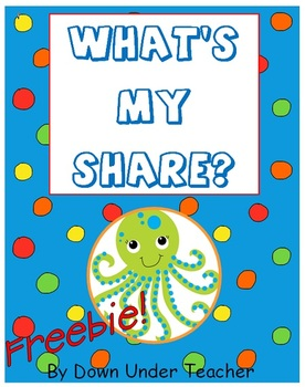 Freebie: What's My Share?  division concept