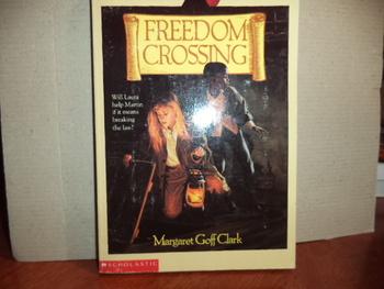 Freedom Crossing ISBN 0-590-44569-3