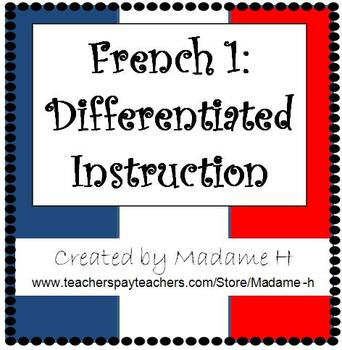 French 1 Differentiated Instruction