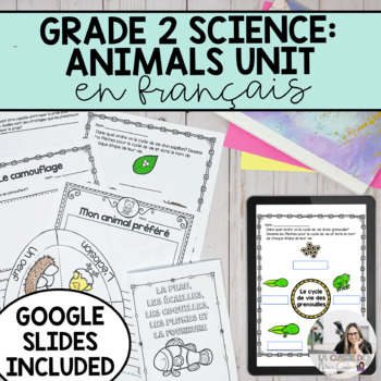 Growth and Changes in Animals Unit (French Version)