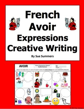 French Avoir Expressions Creative Writing Activity Worksheet