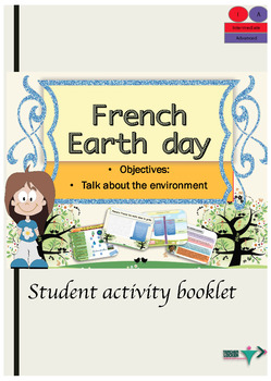 French Booklet Earth day intermediate or advanced Level NO PREP