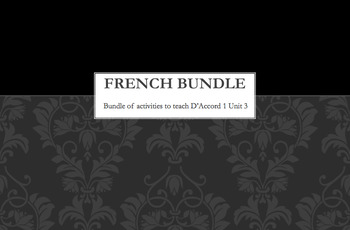 French Bundle : items appropriate for teaching D'Accord 1 Unit 3