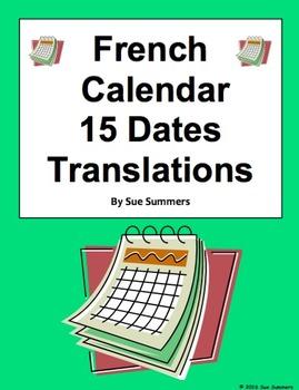 French Calendar 15 Dates Translations Worksheet - French Dates