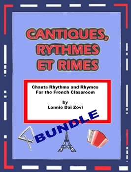 French Chants, Rhythms and Rhymes for the Classroom BUNDLE