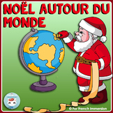 French Christmas Around the World | Noël autour du monde