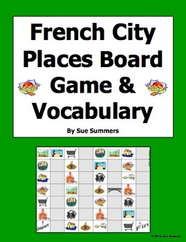 French City Places Board Game and Vocabulary - French Game