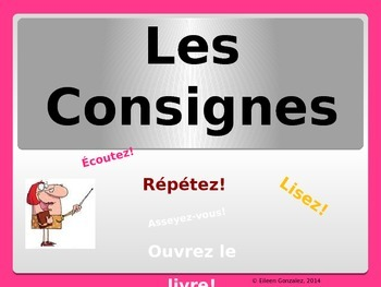 French Classroom Commands - Les Consignes