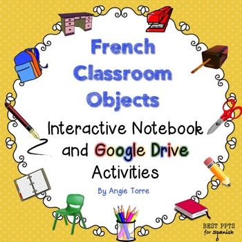 French Classroom Objects Interactive Notebook and Google D