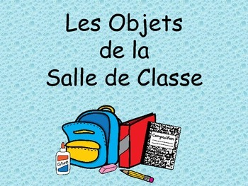 French Classroom Objects Vocabulary Presentation