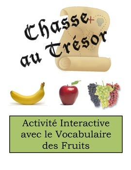 French Fruit Vocabulary Scavenger Hunt Activity