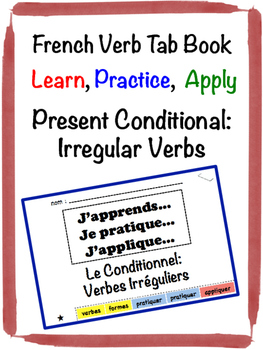 French Conditional (Irregular Verbs) Tab Book