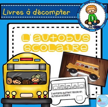French Counting Book/ Livret à décompter (autobus)
