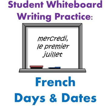 French Days and Dates Whiteboard Writing Practice
