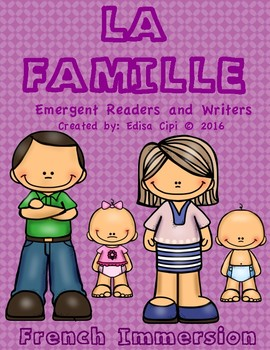LA FAMILLE!  French Emergent Readers & Writers! Check out