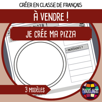 French/FFL/FSL - Creative Activities - Making my own pizza