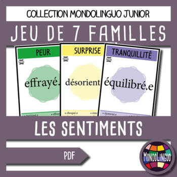 French/FFL/FSL - Games - 7 families - Feelings