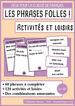 French/FFL/FSL - Games - Crazy Sentences - Activities and hobbies