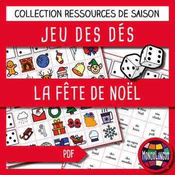 Dice game to teach French/FFL/FSL: Noël/Christmas