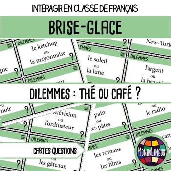 French/FFL/FSL - Icebreaker - Dilemmes/Dilemma