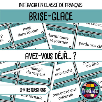 French/FFL/FSL - Icebreaker - Have you ever... ?