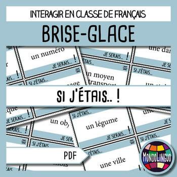 French/FFL/FSL - Icebreaker - If I were...