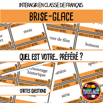 French/FFL/FSL - Icebreaker - What is your favorite....?