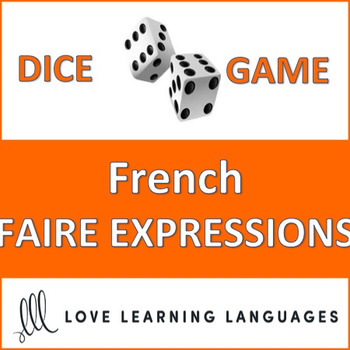 French Faire Expressions Dice Game