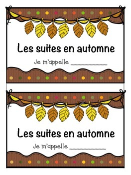 French Autumn Math Patterning Activity - Les suites en francais