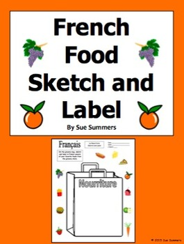 French Food Grocery Bag Sketch and Label Activity