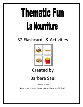 French Food – La Nourriture Flashcards and Fun Activities