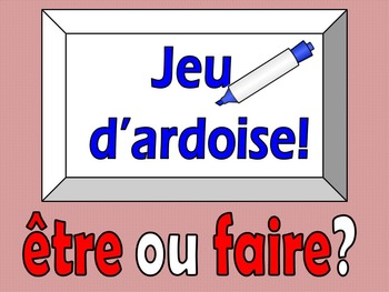 French Game - Jeu d'ardoise - etre or faire - Discovering