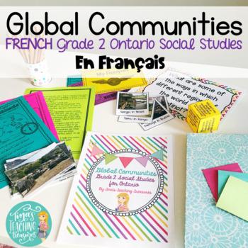 French Global Communities: Grade 2 Ontario Social Studies-