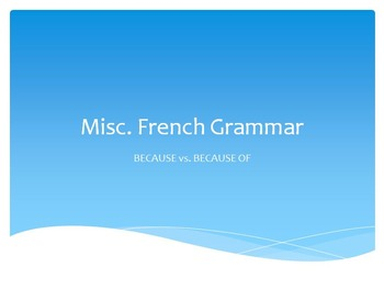 French Grammar : BECAUSE vs. BECAUSE OF