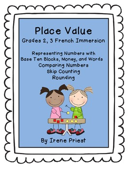 French Immersion - Place Value Worksheets for... by Irene Priest ...