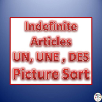 French Indefinite articles UNE, UN  OR DES  Category Pictu