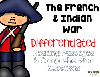 French & Indian War {Differentiated Reading Passages & Questions}