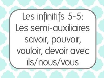 French Infinitives Lesson 5: Les semi-auxiliaires avec ils