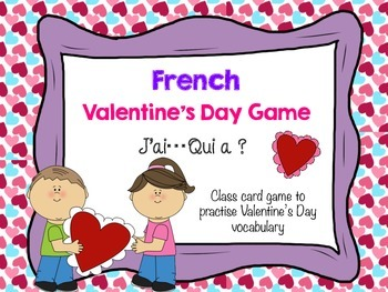 """French """"J'ai Qui a""""  Game La Saint-Valentin Valentine's Da"""